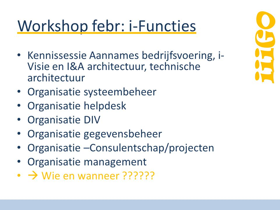 Workshop febr: i-Functies
