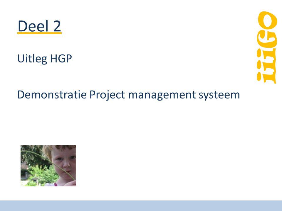 Deel 2 Uitleg HGP Demonstratie Project management systeem