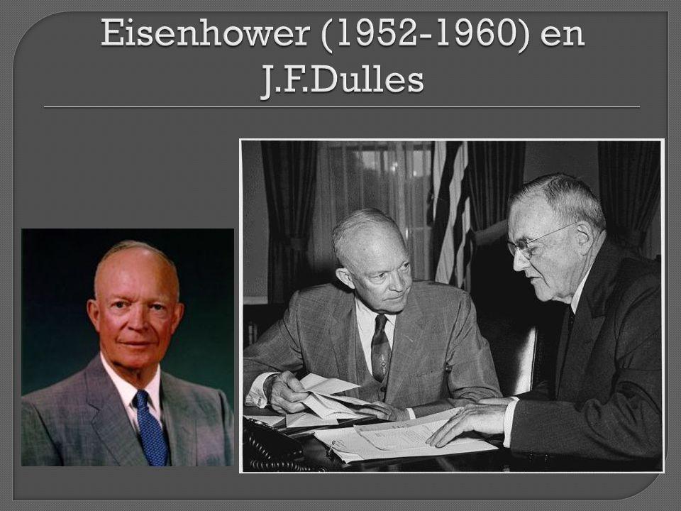 Eisenhower (1952-1960) en J.F.Dulles