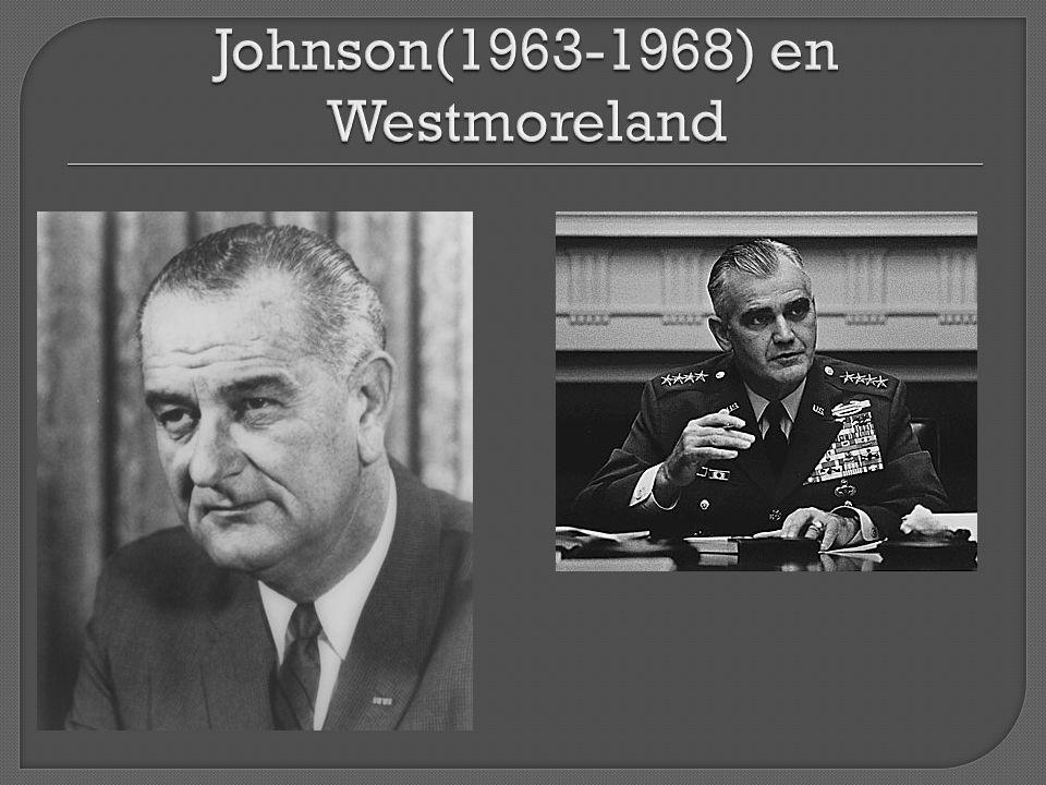 Johnson(1963-1968) en Westmoreland