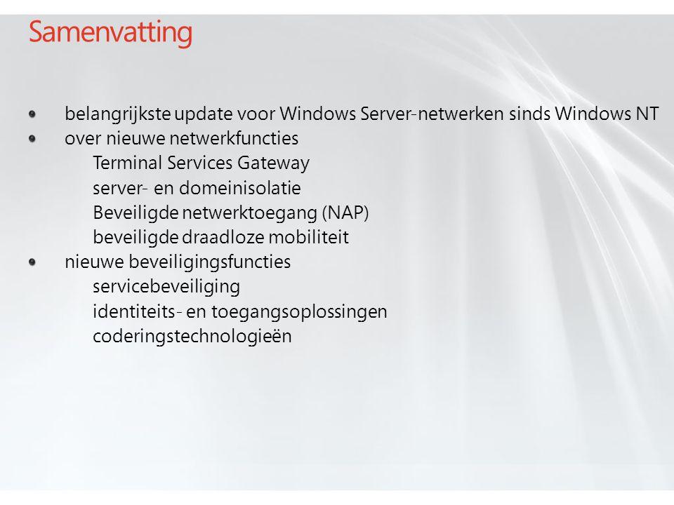Samenvatting belangrijkste update voor Windows Server-netwerken sinds Windows NT. over nieuwe netwerkfuncties.
