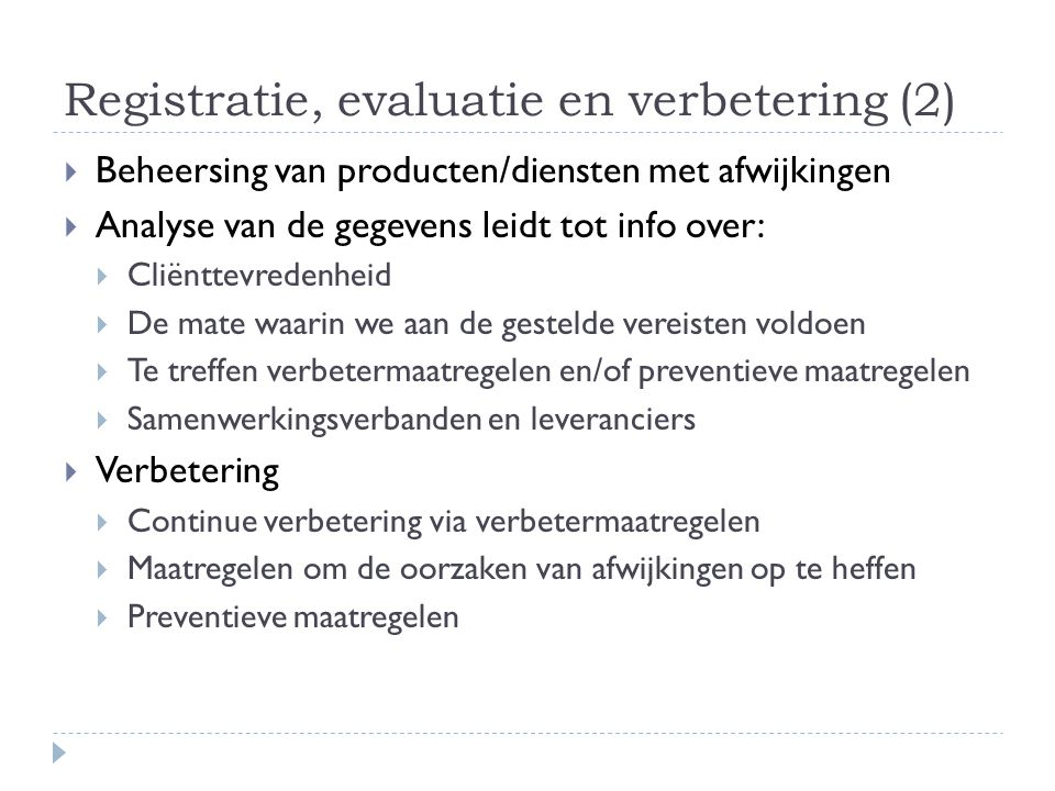 Registratie, evaluatie en verbetering (2)