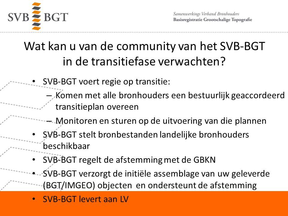 Wat kan u van de community van het SVB-BGT in de transitiefase verwachten