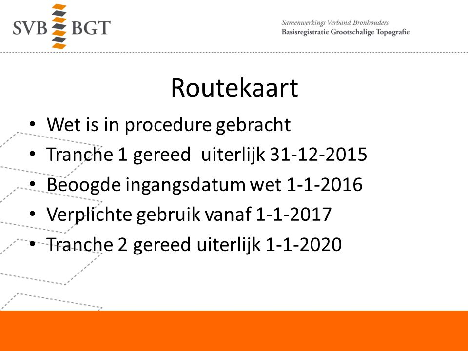 Routekaart Wet is in procedure gebracht