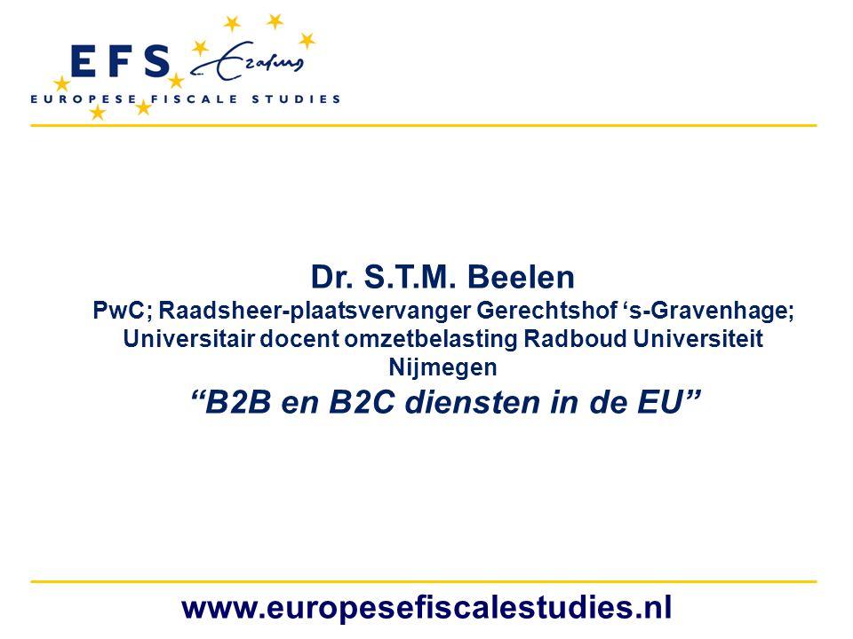 Dr. S.T.M. Beelen www.europesefiscalestudies.nl