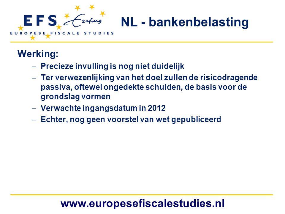 NL - bankenbelasting www.europesefiscalestudies.nl Werking: