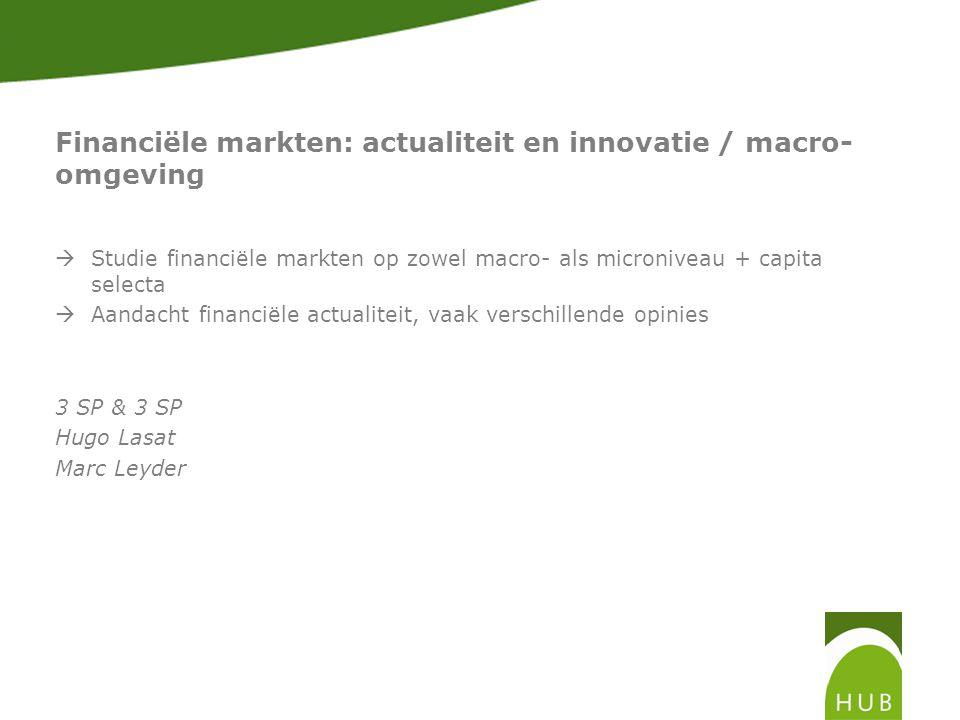 Financiële markten: actualiteit en innovatie / macro-omgeving