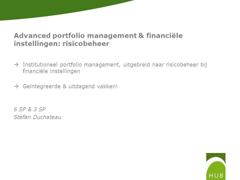 Advanced portfolio management & financiële instellingen: risicobeheer