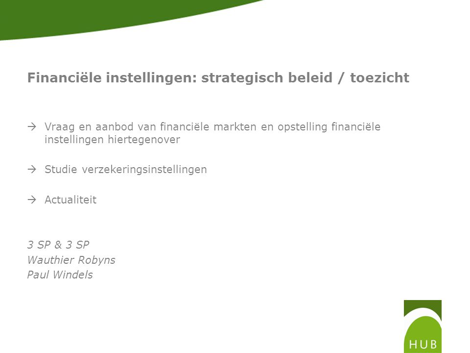 Financiële instellingen: strategisch beleid / toezicht