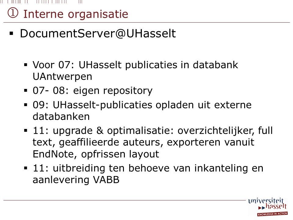  Interne organisatie DocumentServer@UHasselt