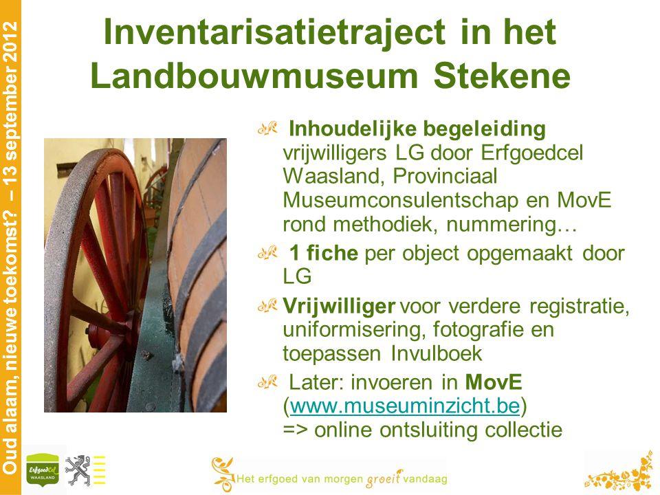 Inventarisatietraject in het Landbouwmuseum Stekene