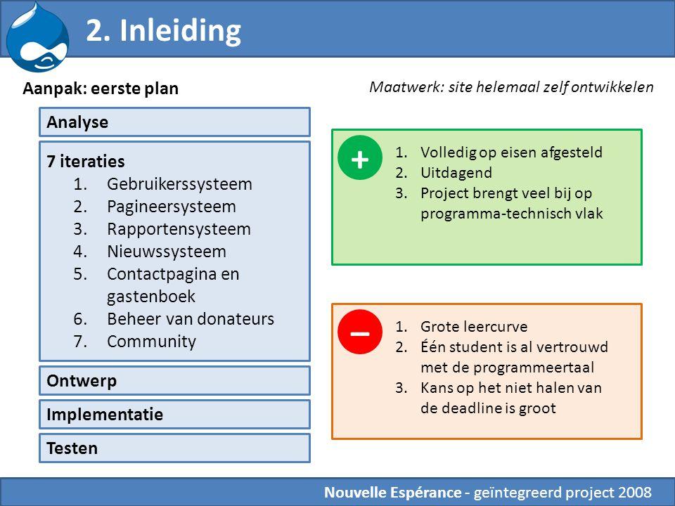 + – 2. Inleiding Aanpak: eerste plan Analyse 7 iteraties