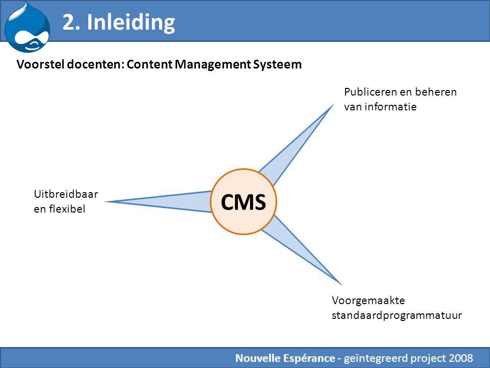 2. Inleiding CMS Voorstel docenten: Content Management Systeem