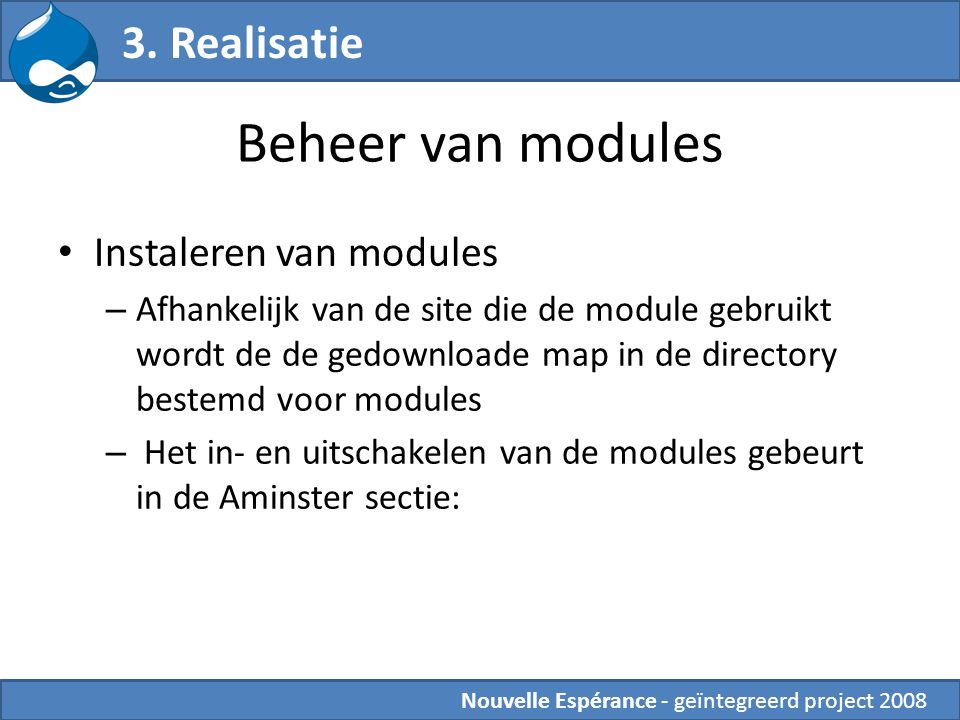 Beheer van modules 3. Realisatie Instaleren van modules