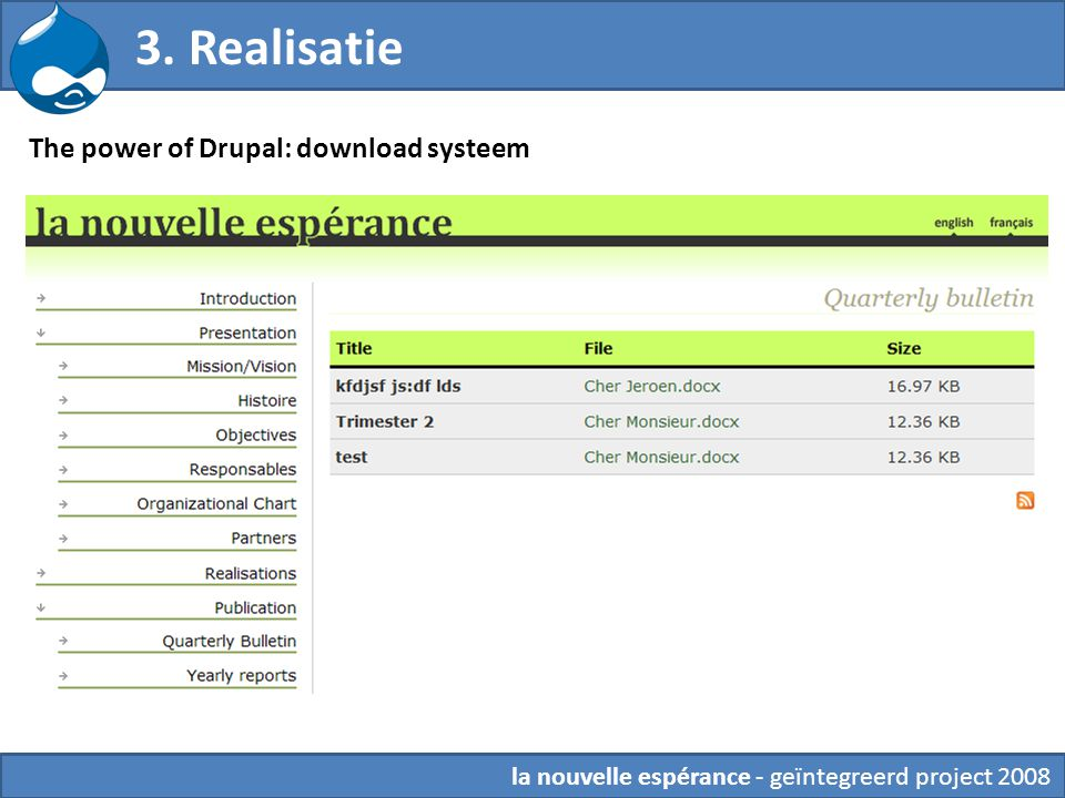 3. Realisatie The power of Drupal: download systeem