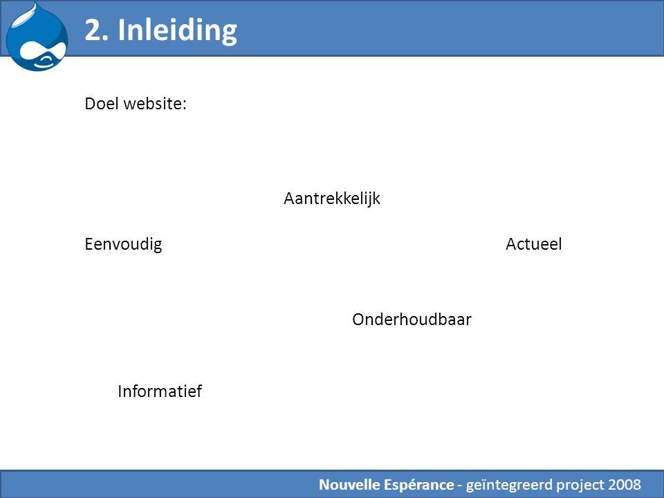 2. Inleiding Doel website: Aantrekkelijk Eenvoudig Actueel