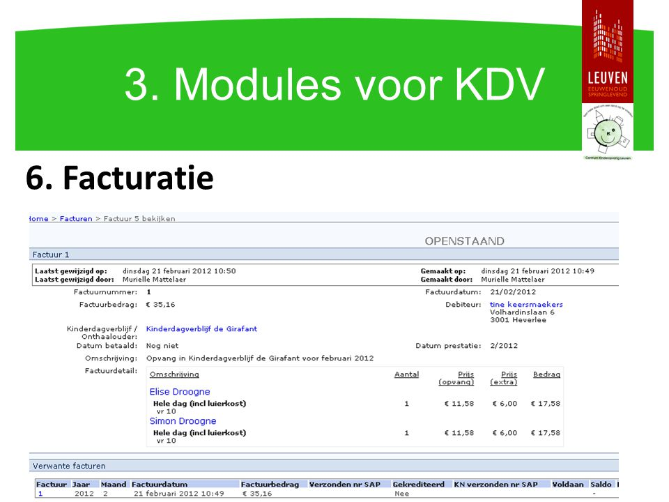 3. Modules voor KDV 6. Facturatie Facturatie