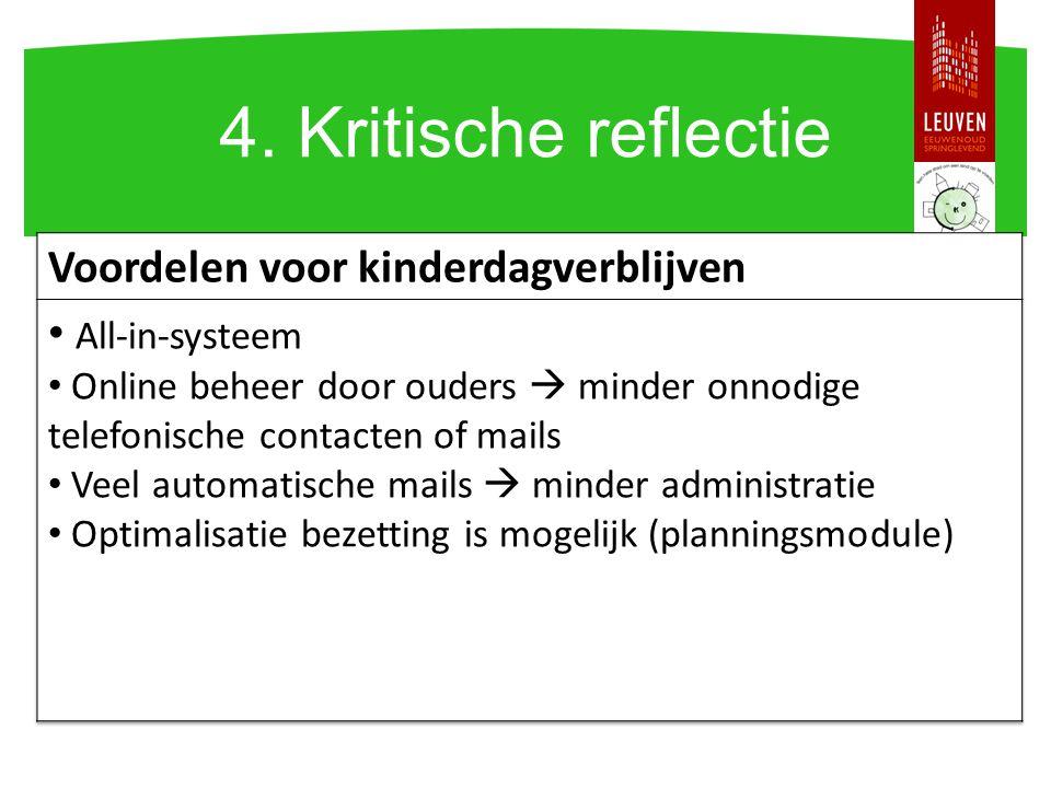 4. Kritische reflectie Voordelen voor kinderdagverblijven
