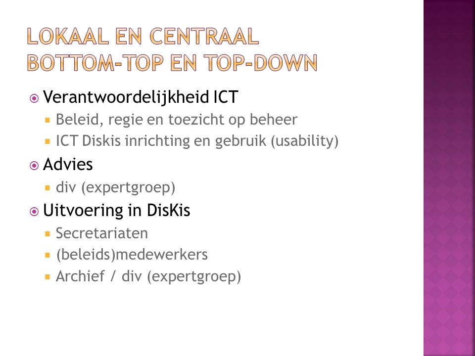 Lokaal en Centraal Bottom-top en Top-down