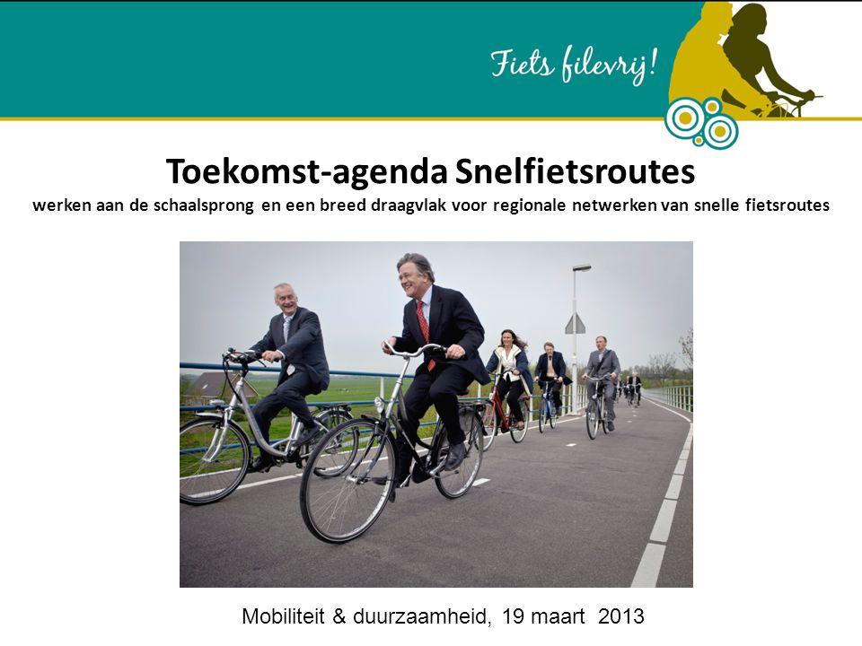 Toekomst-agenda Snelfietsroutes werken aan de schaalsprong en een breed draagvlak voor regionale netwerken van snelle fietsroutes