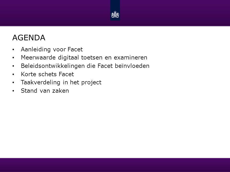 Agenda Aanleiding voor Facet Meerwaarde digitaal toetsen en examineren
