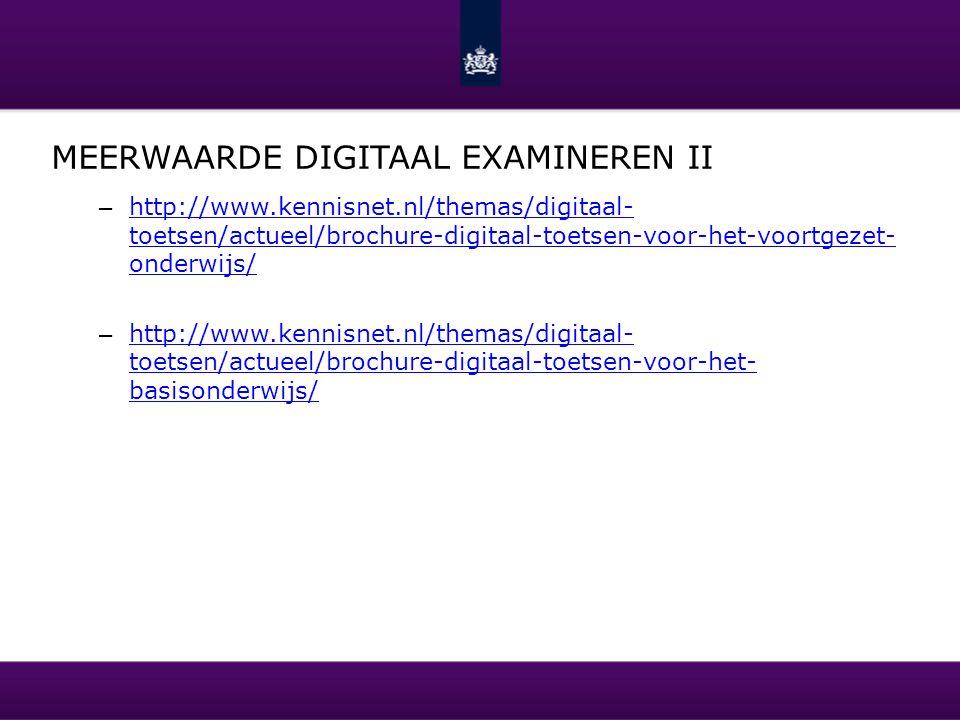 Meerwaarde digitaal examineren II