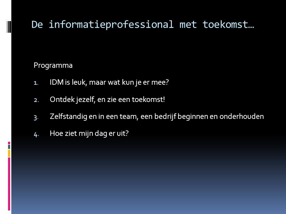De informatieprofessional met toekomst…