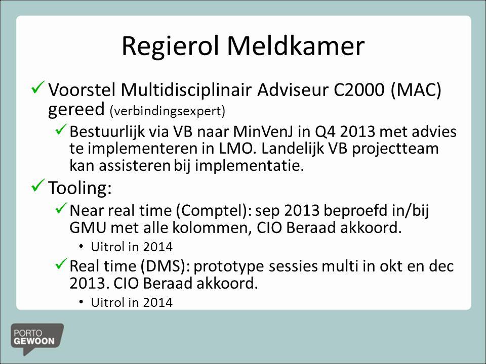 Regierol Meldkamer Voorstel Multidisciplinair Adviseur C2000 (MAC) gereed (verbindingsexpert)