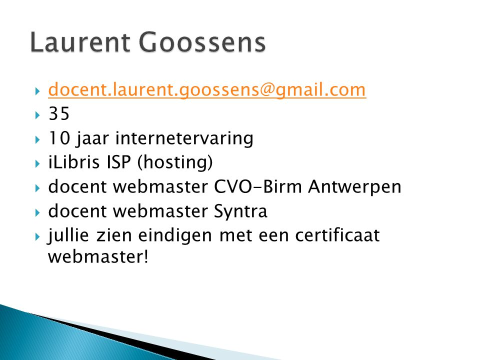 Laurent Goossens docent.laurent.goossens@gmail.com 35