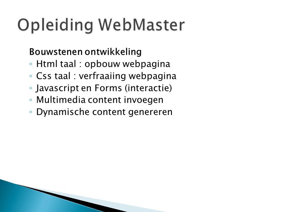 Opleiding WebMaster Bouwstenen ontwikkeling
