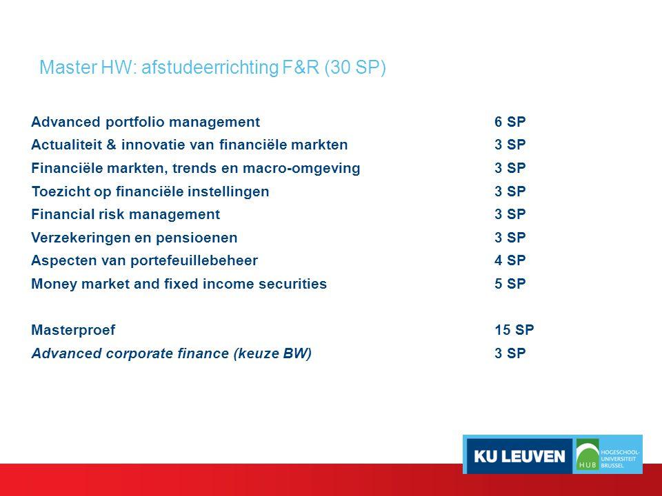 Master HW: afstudeerrichting F&R (30 SP)