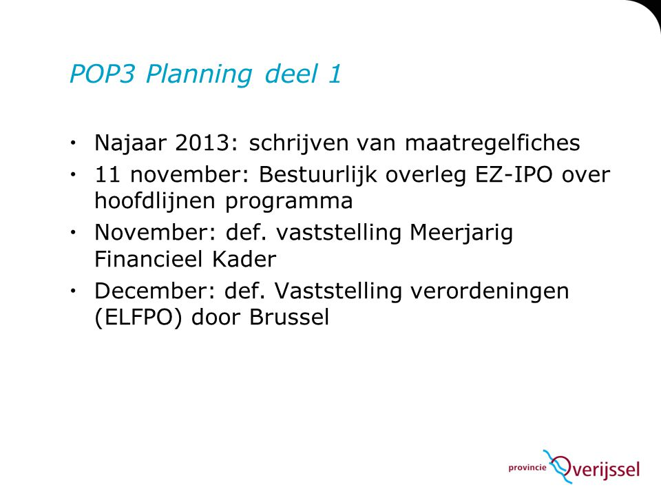 POP3 Planning deel 1 Najaar 2013: schrijven van maatregelfiches