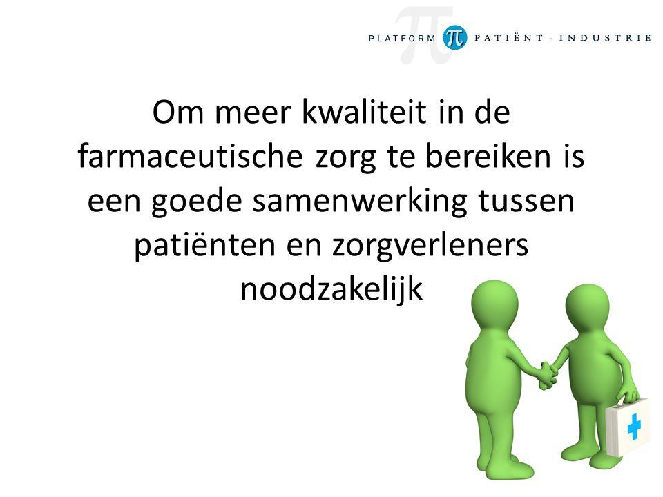 Om meer kwaliteit in de farmaceutische zorg te bereiken is een goede samenwerking tussen patiënten en zorgverleners noodzakelijk