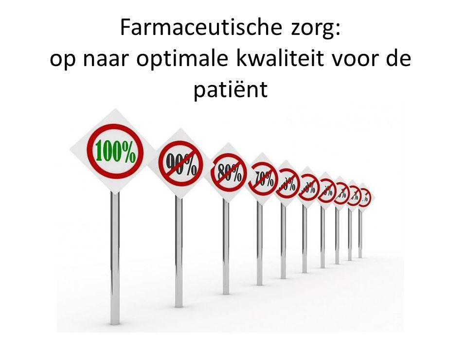 Farmaceutische zorg: op naar optimale kwaliteit voor de patiënt