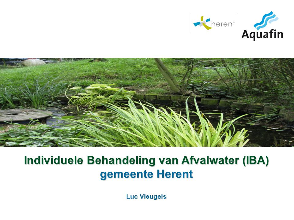 Individuele Behandeling van Afvalwater (IBA) gemeente Herent Luc Vleugels