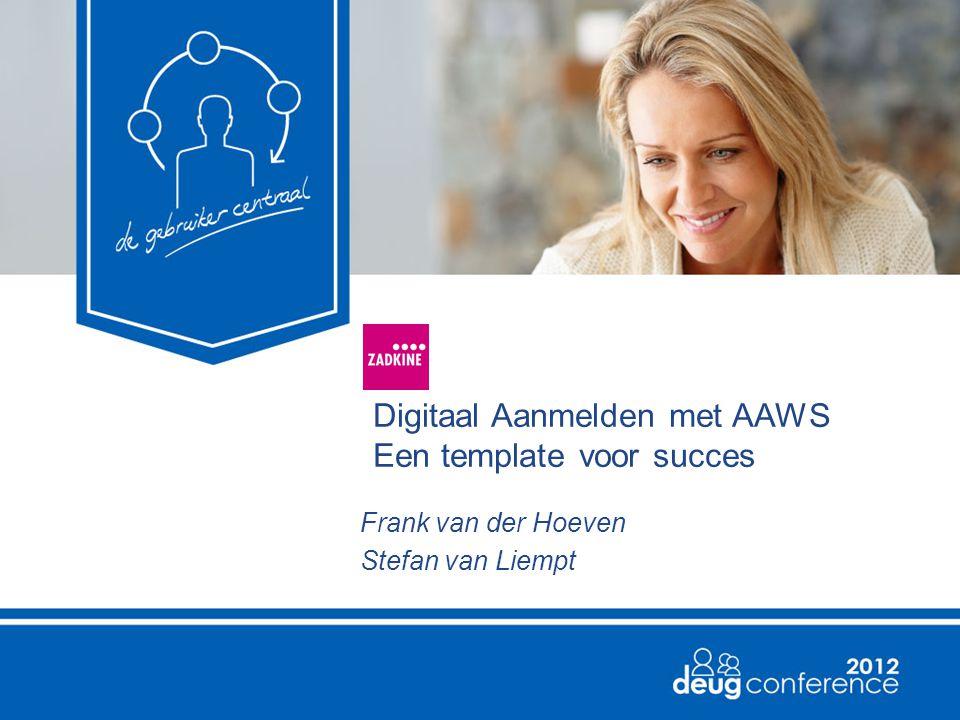 Digitaal Aanmelden met AAWS Een template voor succes