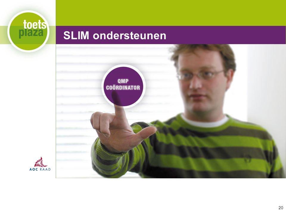 SLIM ondersteunen SLIM ondersteunen