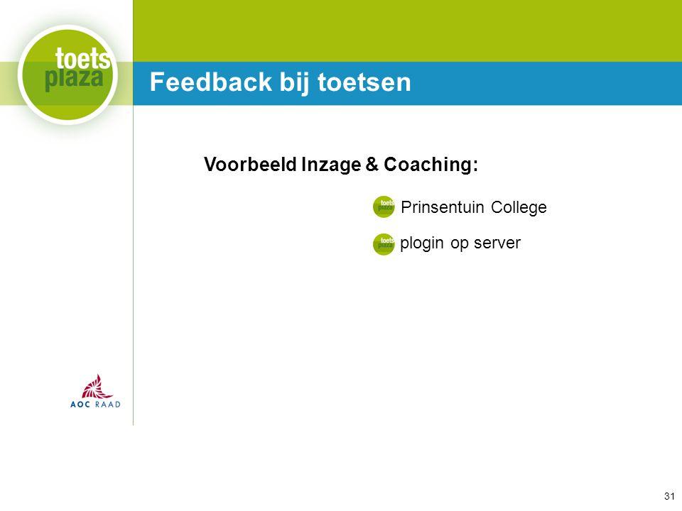 Feedback bij toetsen Voorbeeld Inzage & Coaching: Prinsentuin College