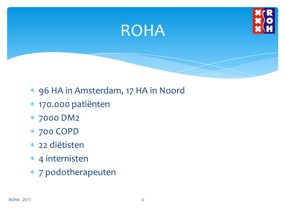 ROHA 96 HA in Amsterdam, 17 HA in Noord patiënten 7000 DM2