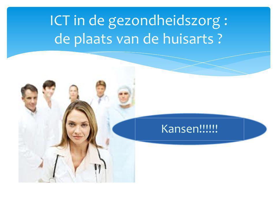 ICT in de gezondheidszorg : de plaats van de huisarts