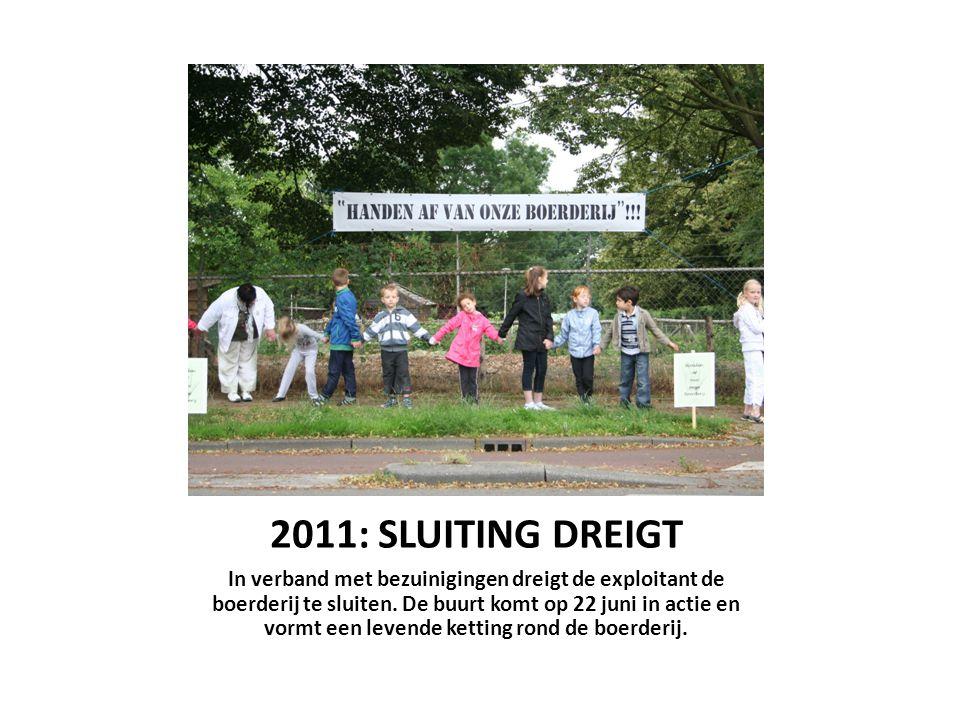 2011: SLUITING DREIGT
