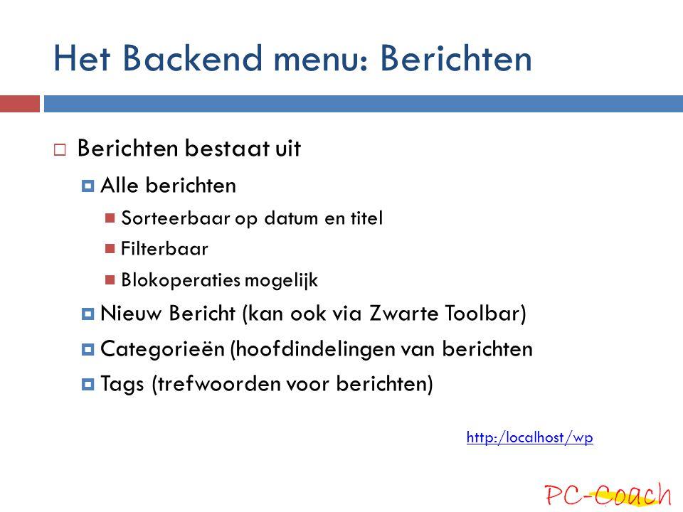 Het Backend menu: Berichten
