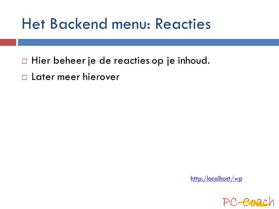 Het Backend menu: Reacties
