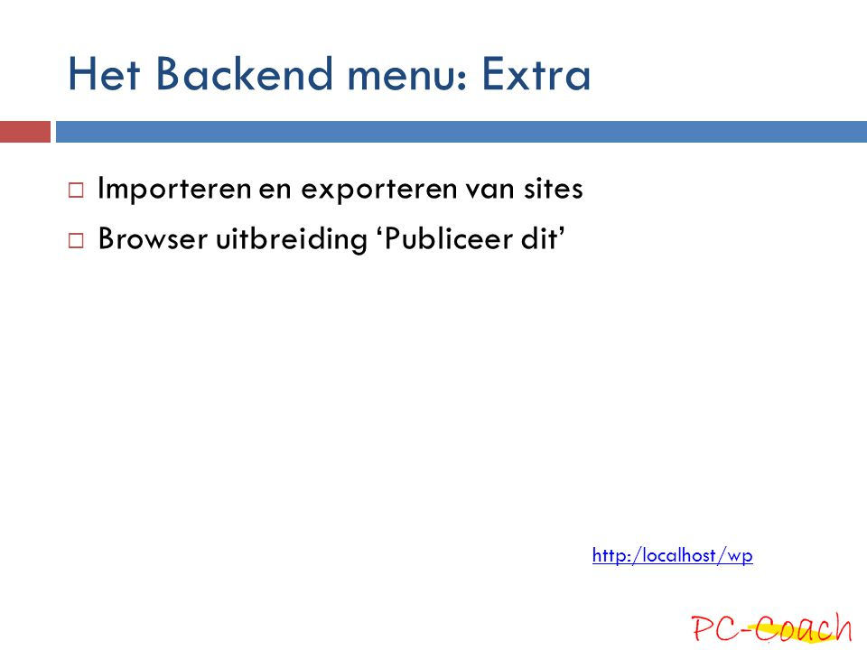 Het Backend menu: Extra