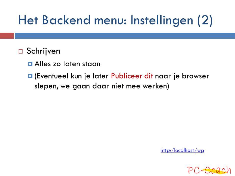 Het Backend menu: Instellingen (2)