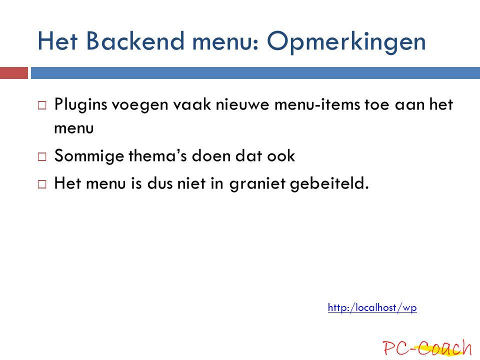 Het Backend menu: Opmerkingen