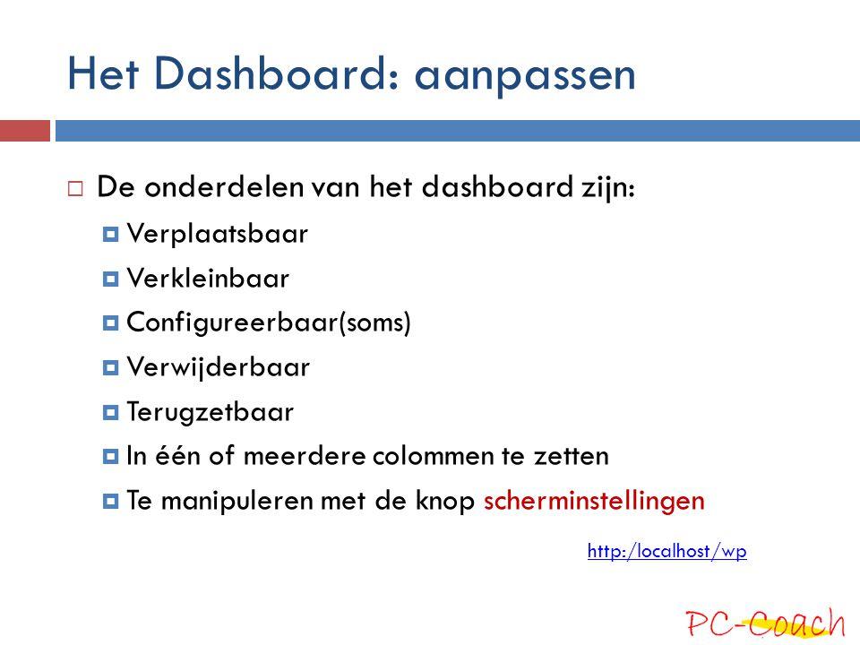Het Dashboard: aanpassen