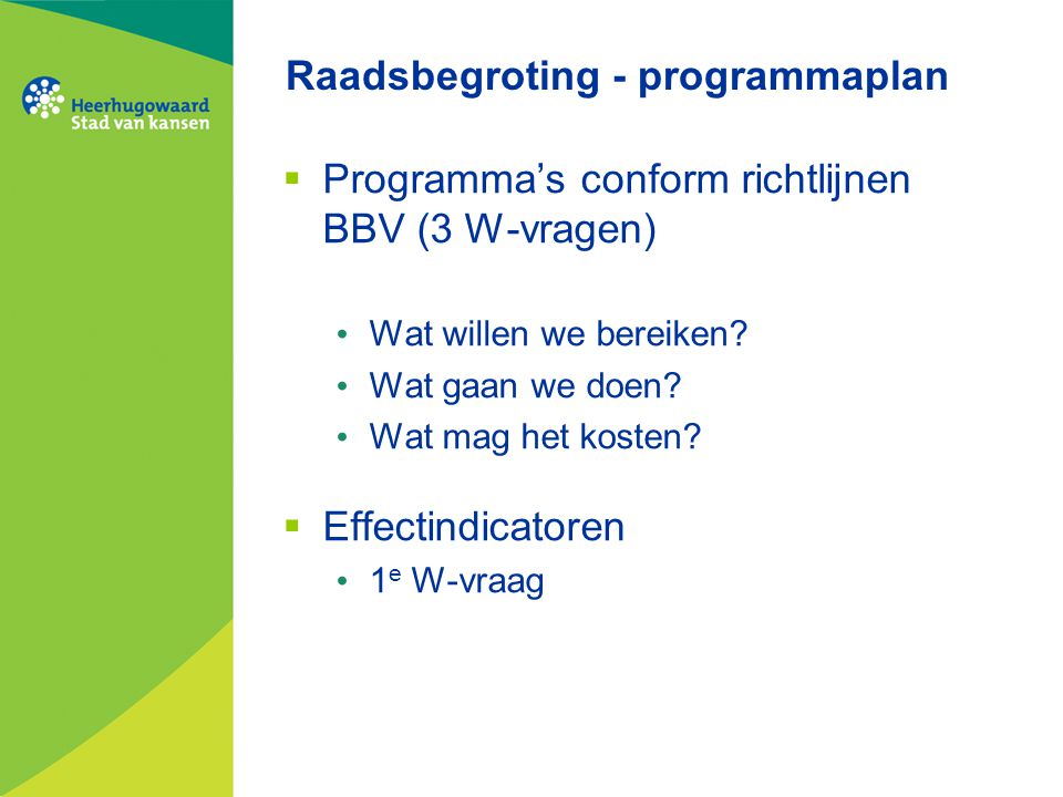 Raadsbegroting - programmaplan