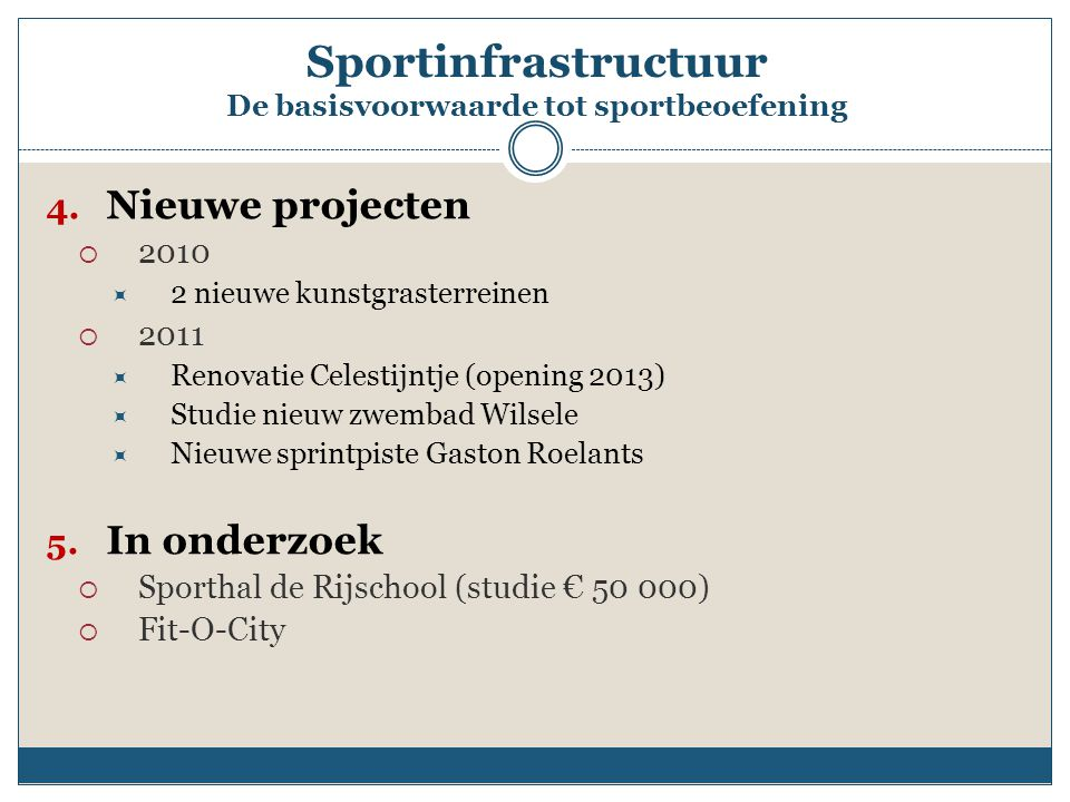 Sportinfrastructuur De basisvoorwaarde tot sportbeoefening