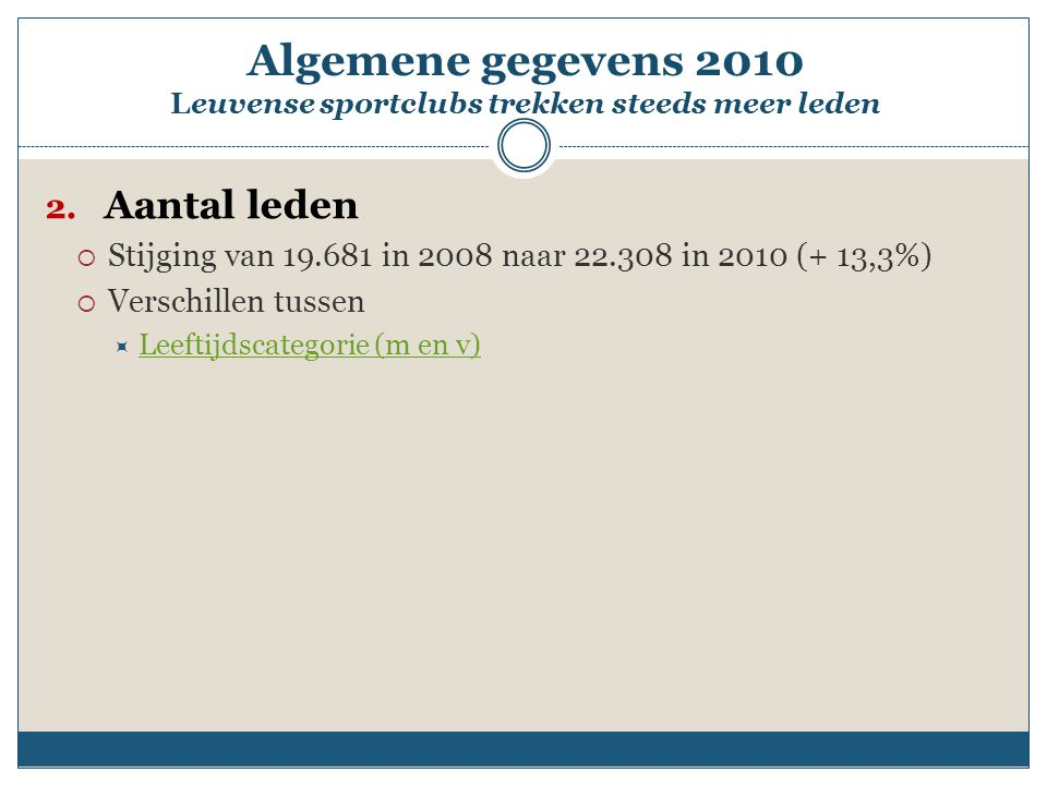 Algemene gegevens 2010 Leuvense sportclubs trekken steeds meer leden